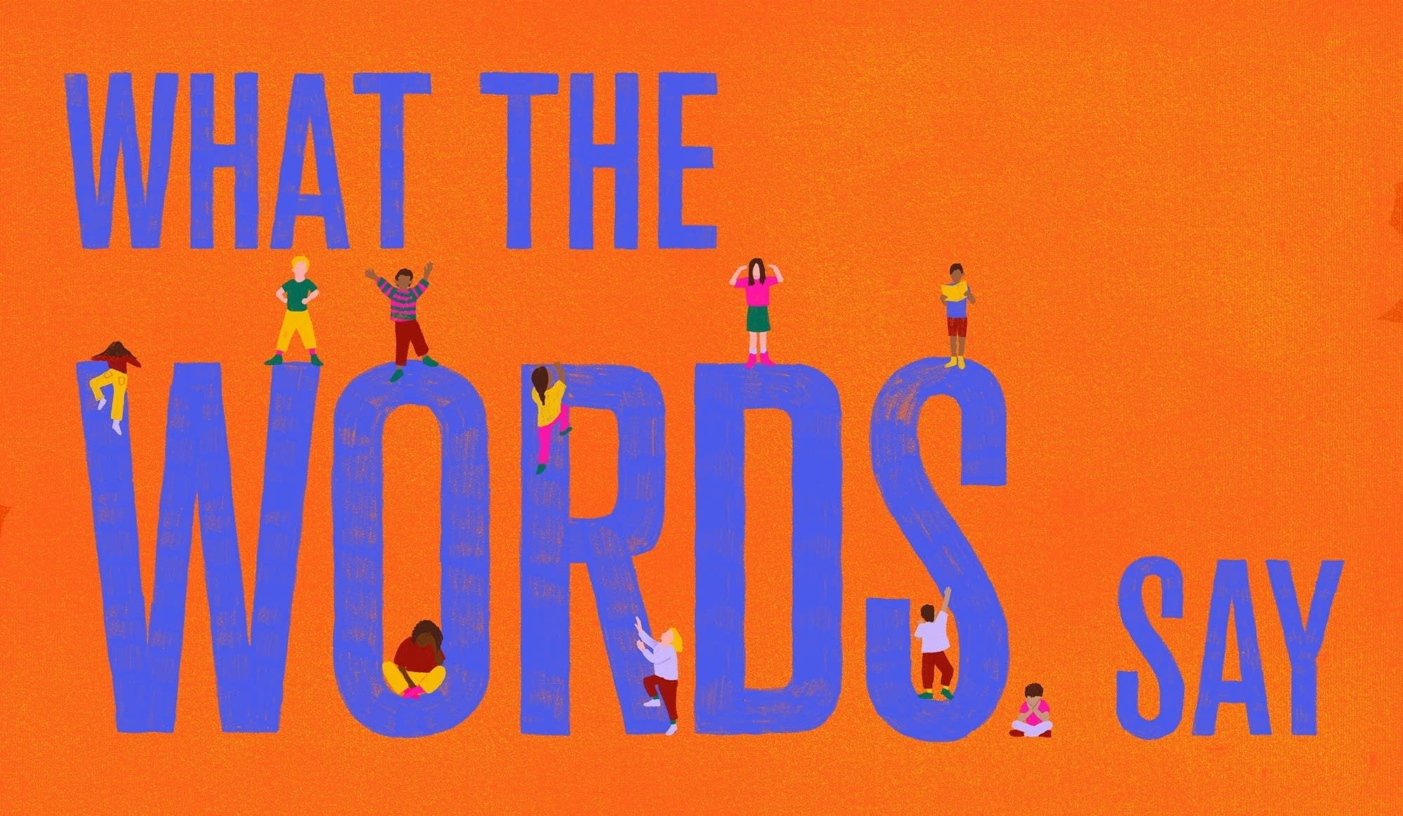 What the Words Say graphic