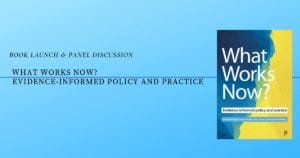 """Photo of the book cover """"What Works Now? Evidence-Informed Policy and Practice""""."""