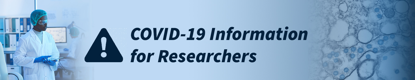 COVID-19 Information for Researchers