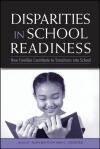 Early Disparities in School Readiness